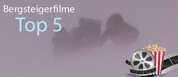 Bergsteigerfilme top 5 Bergsteiger Filme - Meine Top 5 Bergsteigerfilme und Kletterfilme