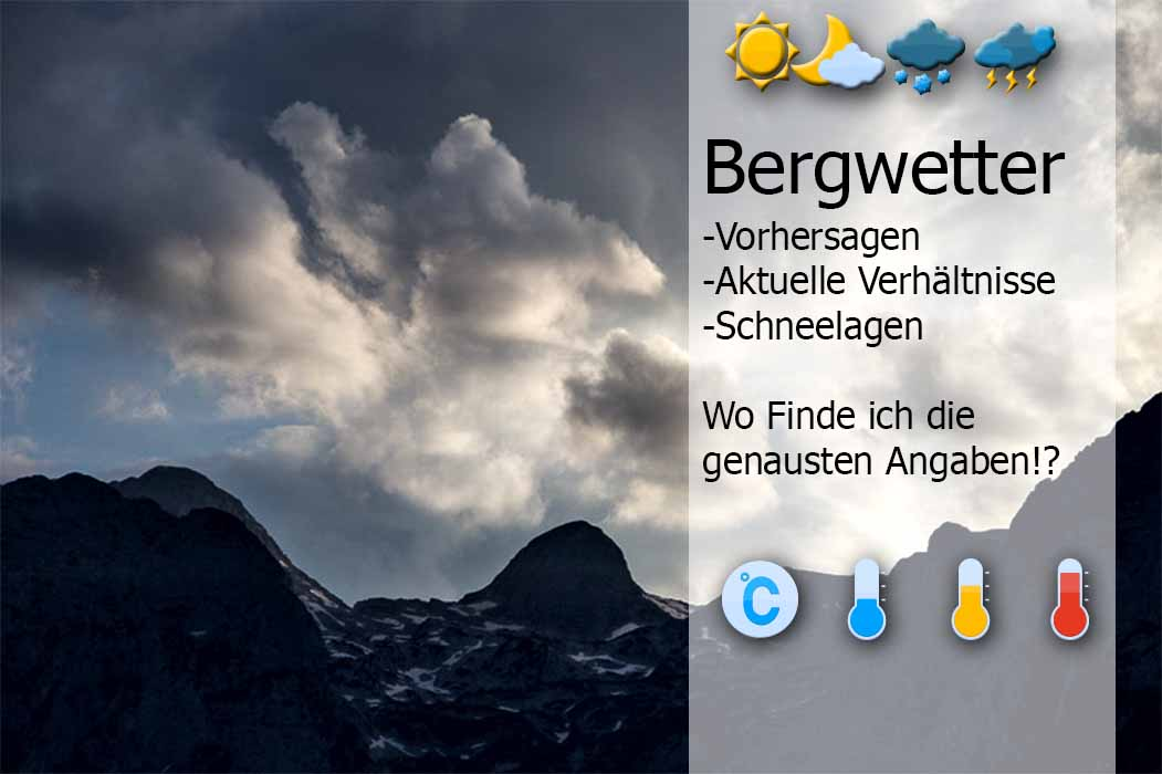 [:de]Bergwetter-genaue Wettervorhersage und aktuelle Temperaturen erhalten[:en]Mountain weather - Where can I find the most accurate forecast[:]