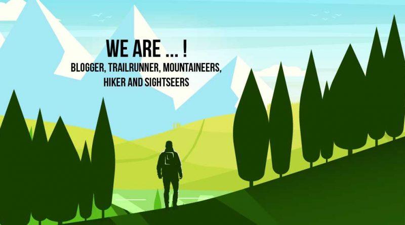 We are Blogger Trailrunner Bergsteiger Wanderer und sightseers 800x445 - Wir sind der zerfall unserer Natur!
