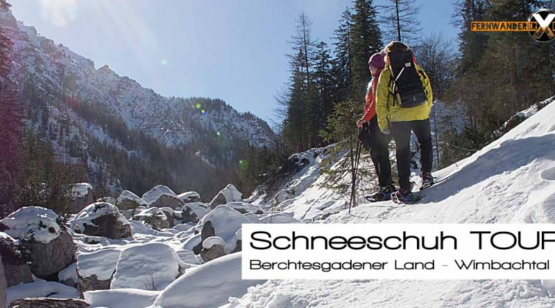 Schneeschuhtour Berchtesgadener land Ramsau Wimbachgries Wimbachtal 800x445 - Schneeschuhtour - Berchtesgadener Land - Wimbachgries