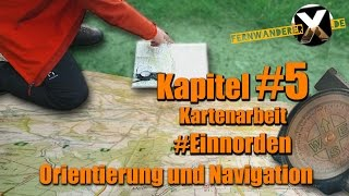 Karte Einnorden - Orientierung und Navigation: Eine Karte richtig Einnorden
