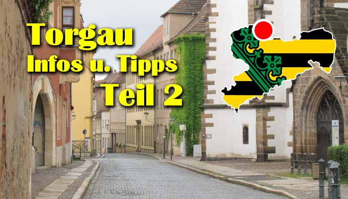 Torgau 2 Staedtereise Reformation Hartenfels Altstadt - Torgau city break and landmarks Part 2