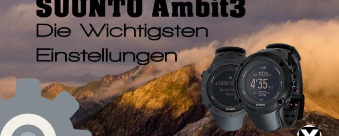 SUUNTO Ambit Ambit3 Die wichtigsten Einstellungen der GPS Uhr 696x279 - Suunto Ambit3 Die wichtigsten einstellungen für Peak, Vertical, Sport und Run