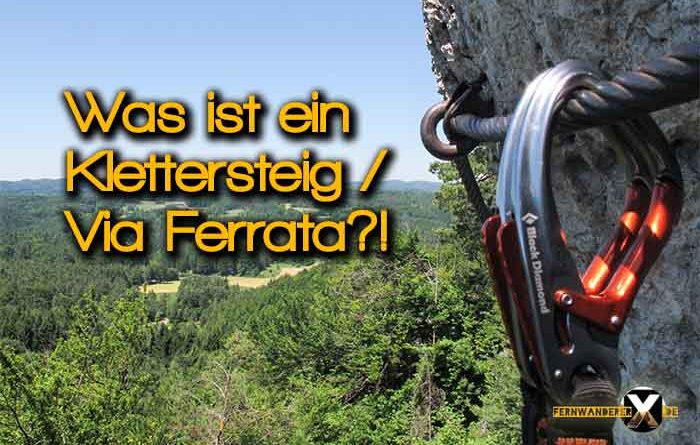 Was ist ein Klettersteig Via Ferrata Bezeichnung Schwierigkeit Skala 700x445 - What is a  Via Ferrata ?!