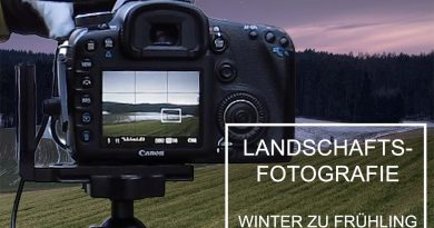 Lanschaftsfotografie Tipps und Tricks Winter zu Frühling Fotogrrafieren 390x205 - landscape Photography Winter to spring photography and the philosophy of photography