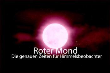 Mondfinsternis Daten und zeiten Blutmond 02 350x233 - Informationen zum Start der totalen Mondfinsternis am 27-07-2018