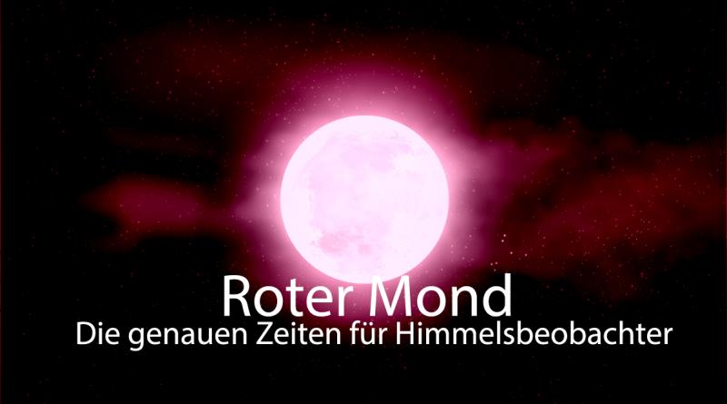 Mondfinsternis Daten und zeiten Blutmond 02 800x445 - (Deutsch) Informationen zum Start der totalen Mondfinsternis am 27-07-2018