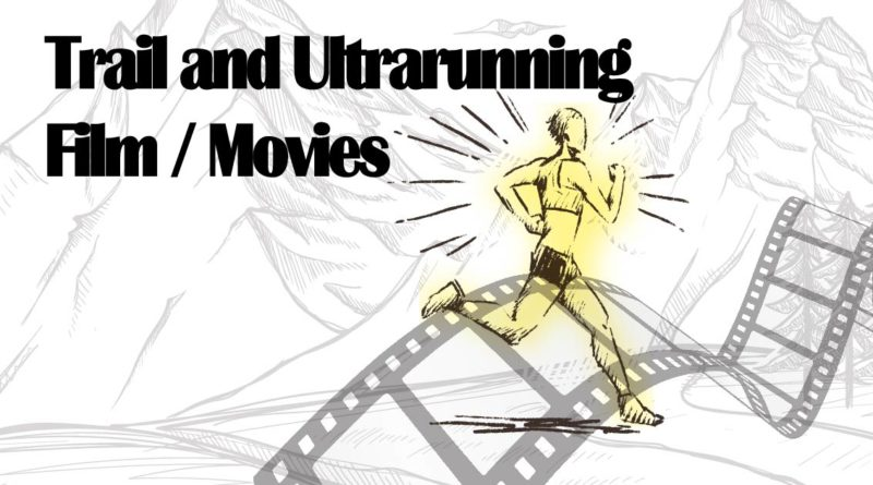 Trailrunning iltrarunning film und movie Thumpnail
