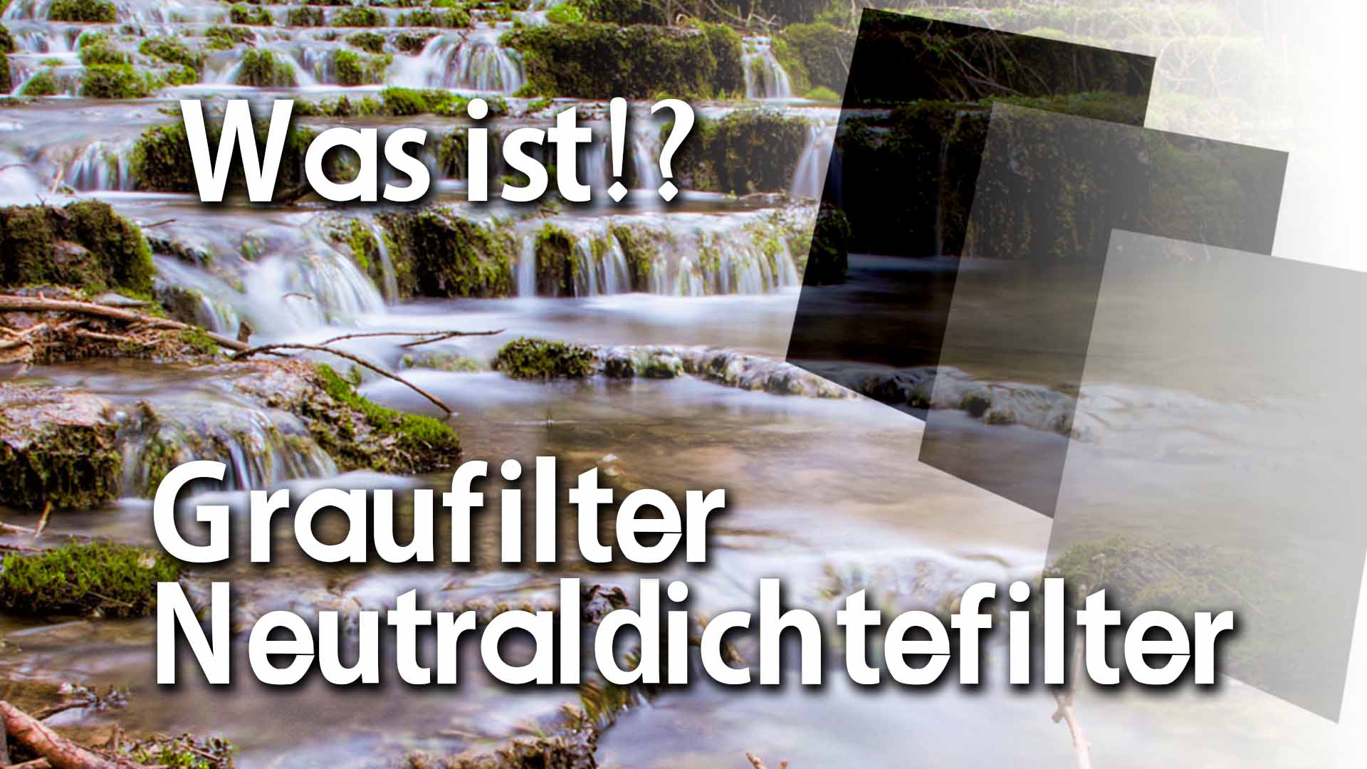 Was ist ein Graufilter Neutraldichte Filter ND GND FIlter